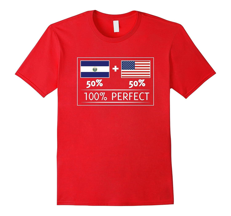 50% EL SALVADOR 50% USA Flags 100% Perfect Salvadorans Tee-T-Shirt