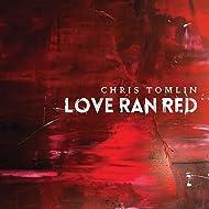 Love Ran Red