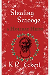 Stealing Scrooge: A Q.A. Caine Holiday Heist (Q. A. Caine Book 3) Kindle Edition