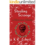 Stealing Scrooge: A Q.A. Caine Holiday Heist (Q. A. Caine Book 3)