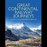 Great Continental Railway Journeys (English Edition)