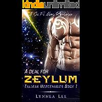 A Deal for Zeylum: A Sci Fi Alien Romance (Tallean Mercenaries Book 1)