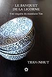 Le Banquet de la Licorne (Une enquête du mandarin Tân t. 7) (French Edition)