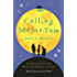 Calling Major Tom: the laugh out loud feelgood comedy