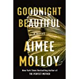 Goodnight Beautiful: A Novel