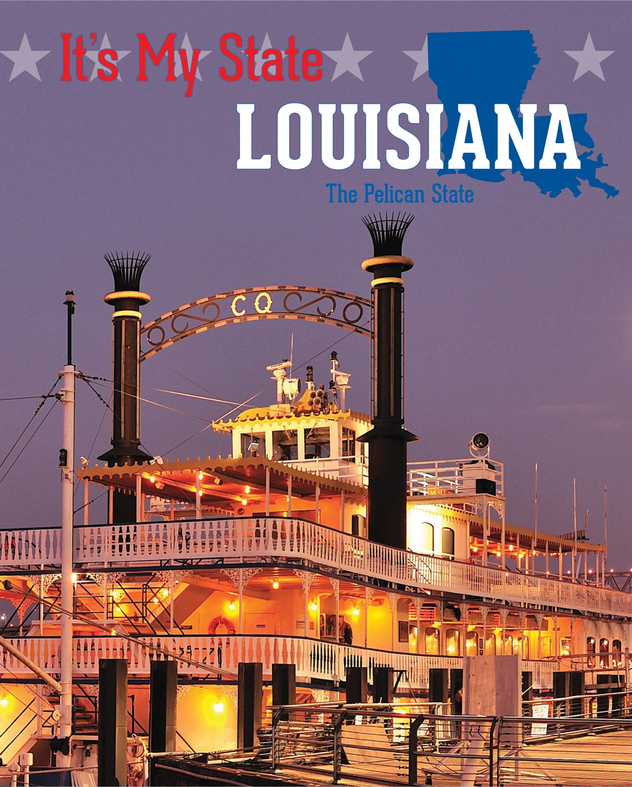 Louisiana: The Pelican State (It's My State!) pdf