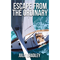 Escape from the Ordinary (English Edition)