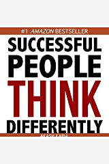How Successful People Think Differently Kindle Edition