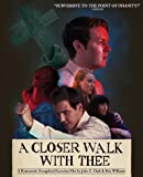 A Closer Walk With Thee [Blu-ray]