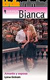 Amante y esposa (Bianca)