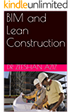 BIM and Lean Construction (English Edition)