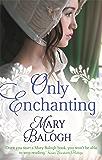 Only Enchanting (Survivors' Club Book 4) (English Edition)