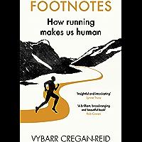 Footnotes: How Running Makes Us Human (English Edition)
