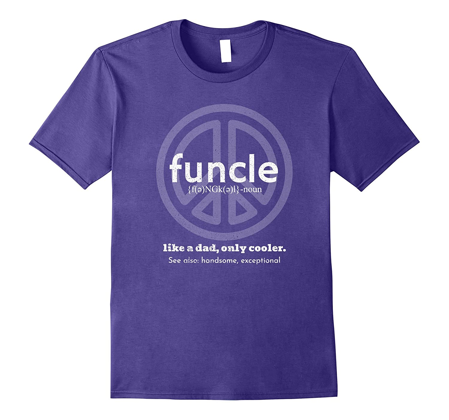 Cool Funny Uncle Funcle Peace Sign T-Shirt-FL