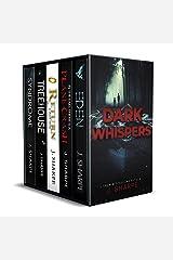 Dark Whispers: - A Suspenseful Box Set Kindle Edition