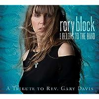 I Belong To The Band: Tribute To Rev. Gary Davis