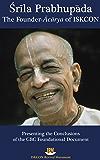 Srila Prabhupada: The Founder-Acarya of ISKCON