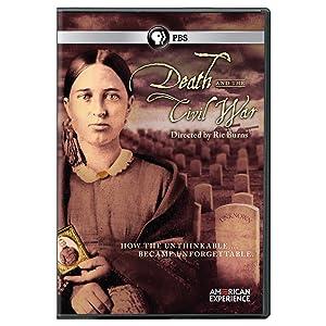 American Experience: Death & The Civil War