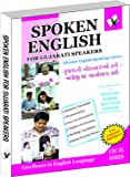 Spoken English for Gujarati Speakers: How To Convey Your Ideas In English At Home, Market and Business for Gujarati Speakers