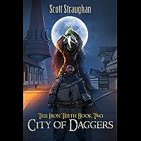 City of Daggers (The Iron Teeth Book 2) (English Edition)
