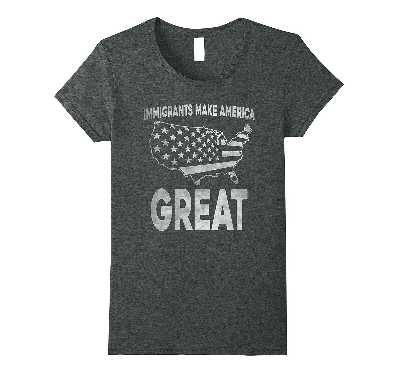 Immigrants Make America Great Cute T-shirt