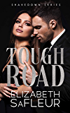 Tough Road: The Shakedown Series
