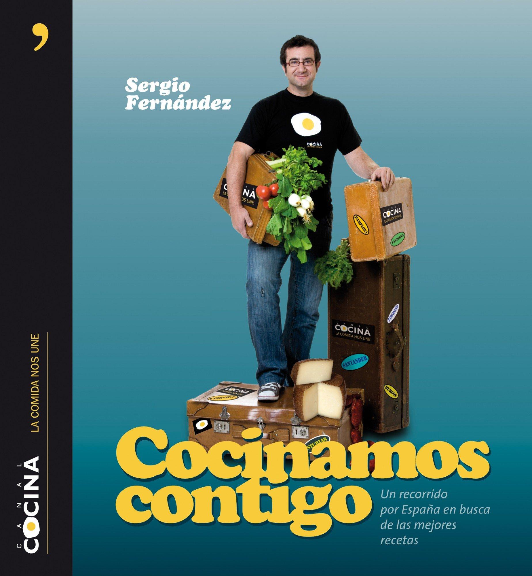 Cocina Sergio Fernandez | Cocinamos Contigo Sergio Fernandez Canal Cocina 9788484609605