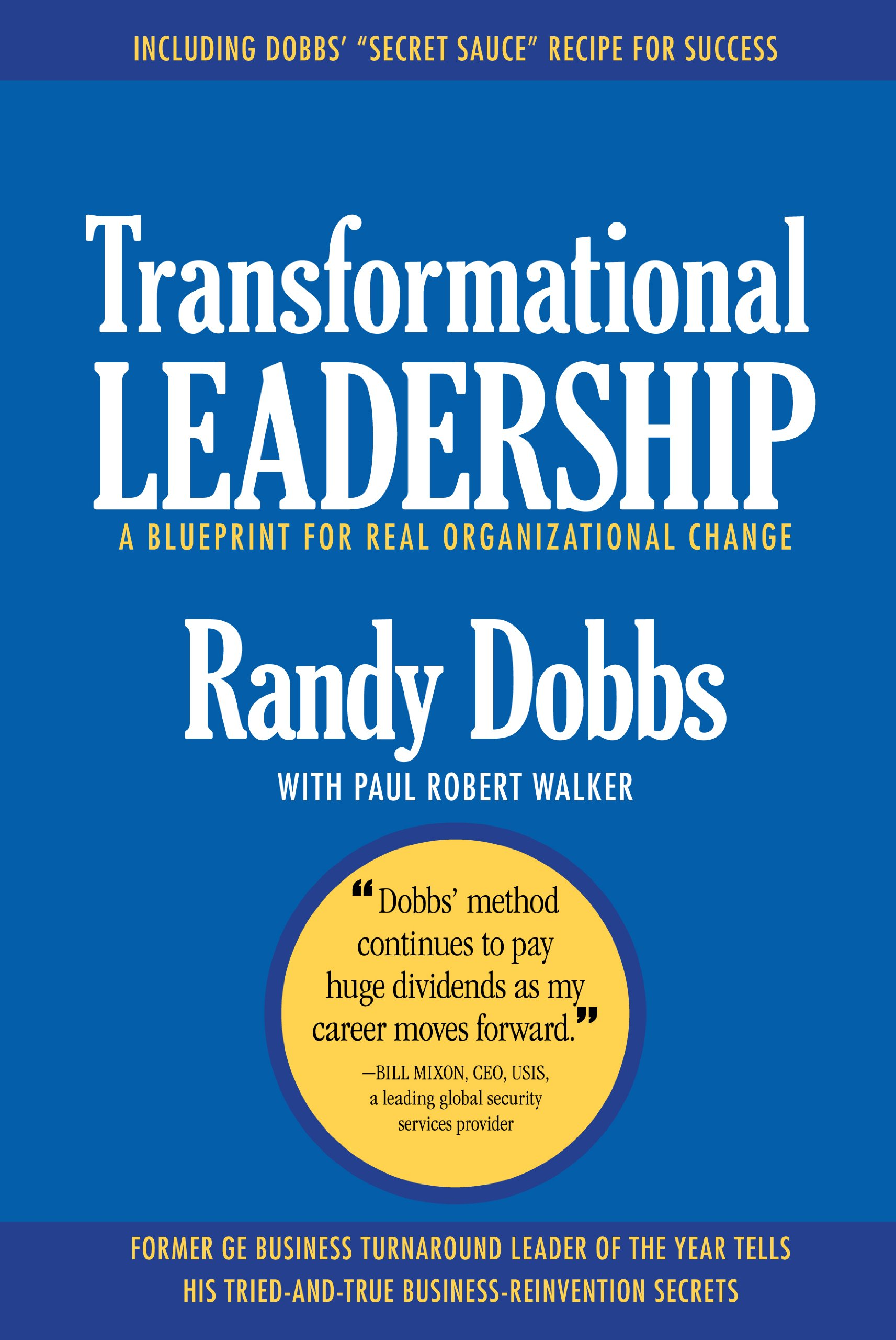 Transformational leadership a blueprint for real organizational transformational leadership a blueprint for real organizational change randy dobbs paul robert walker 9780983080602 amazon books malvernweather Gallery