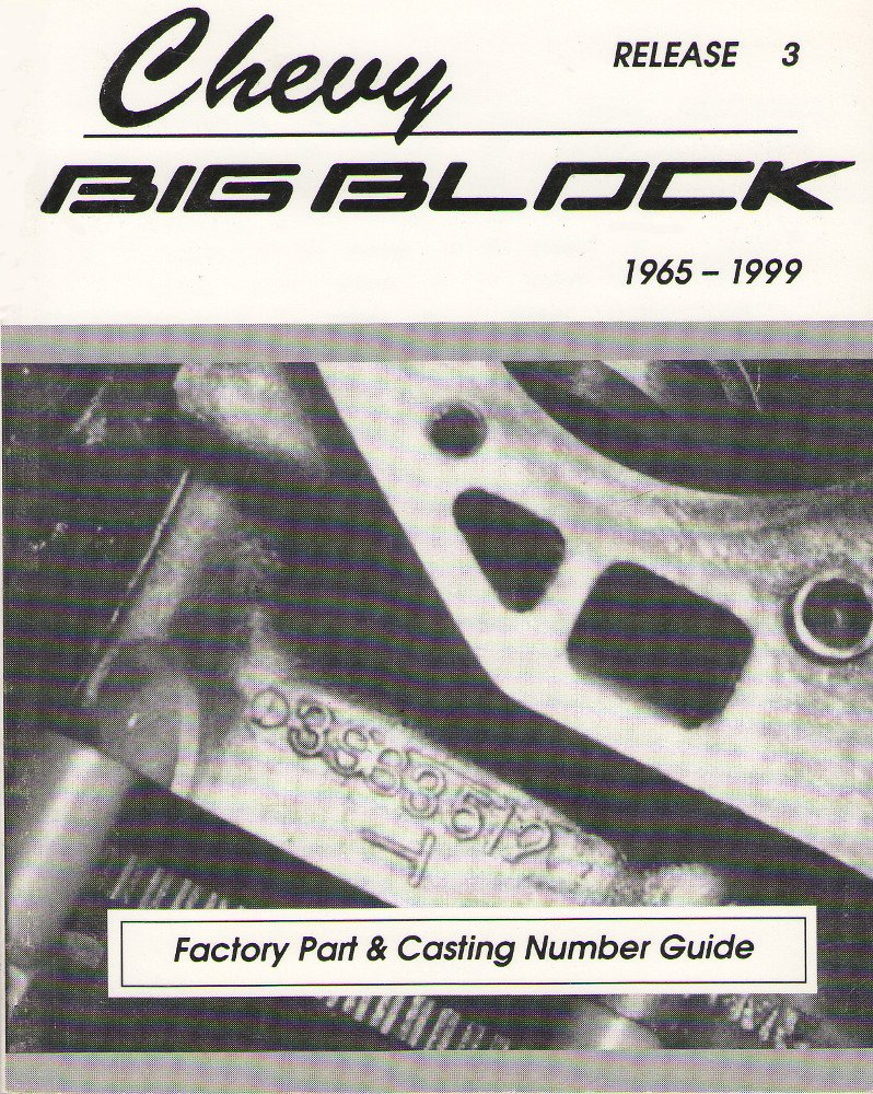 Chevy BIG Block Factory Part and Casting Number Guide 1965