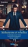 Séducteurs et rebelles : Un séducteur sous le charme - Le secret d'une amoureuse - Scoop : un bébé ! (Hors Série)