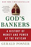 God's Bankers: A History of Money and Power at the