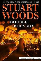 Double Jeopardy (A Stone Barrington Novel Book 57) Kindle Edition