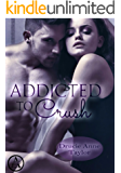 Addicted to Crush (Heart vs. Head 8)