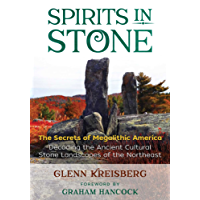 Spirits in Stone: The Secrets of Megalithic America