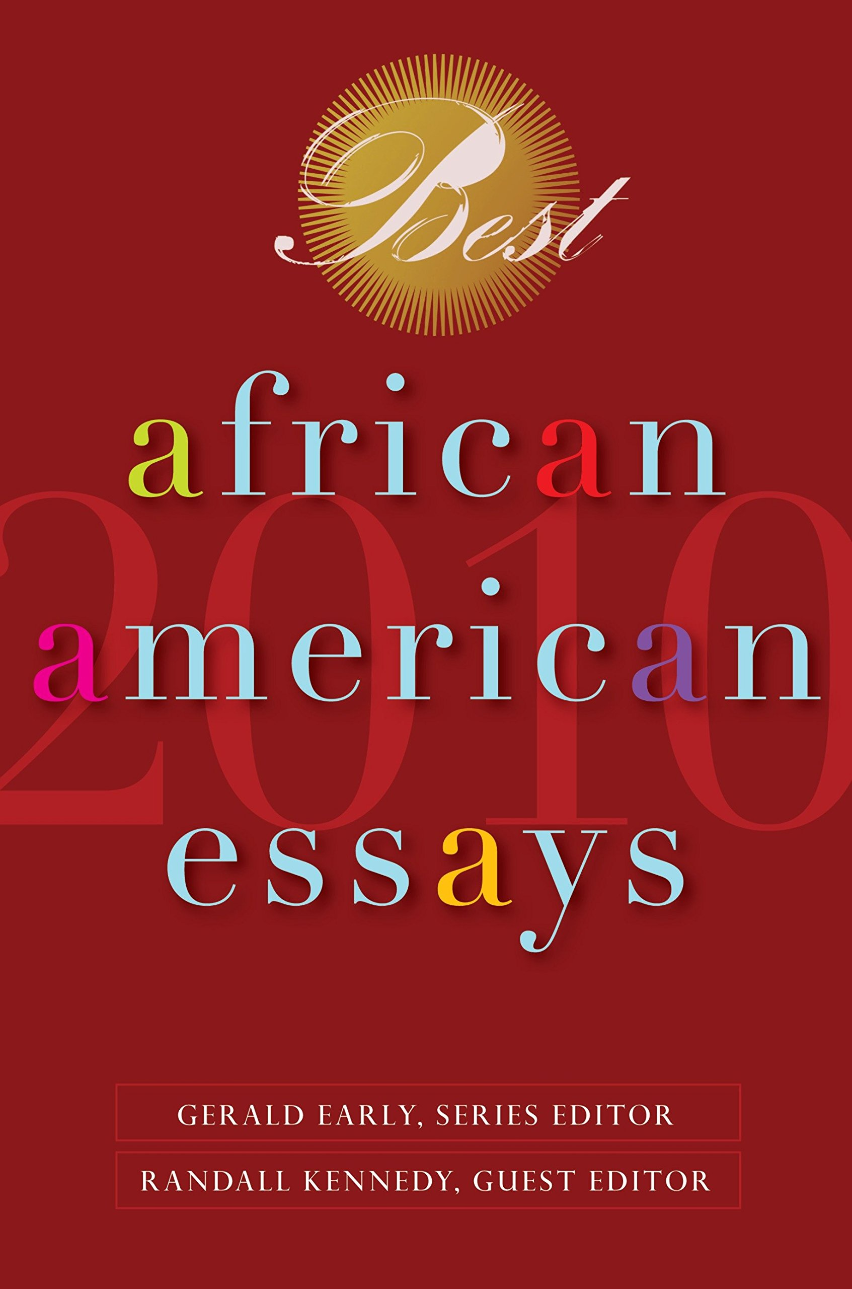 Best African American Essays  Dorothy Sterling Chris Abani  Best African American Essays  Dorothy Sterling Chris Abani Randall  Kennedy Nikki Giovanni Gerald Early  Amazoncom Books