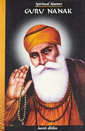 Spiritual Masters: Guru Nanak: 1
