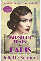 Midnight Train to Paris (City of Light Book 3) Kindle Edition