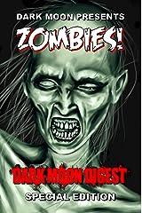 Dark Moon presents: ZOMBIES Kindle Edition