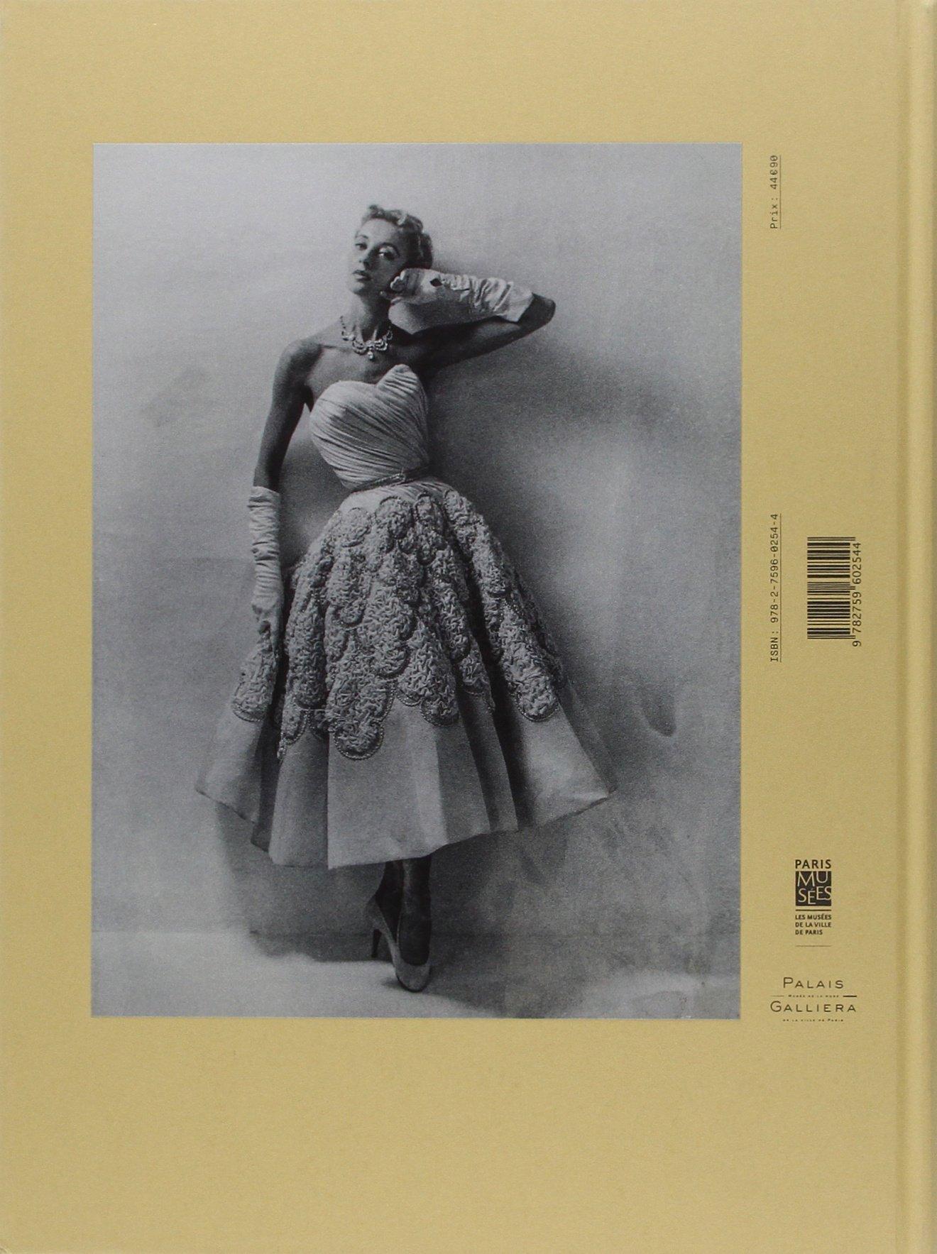 99b763014191e Les années 50   La mode en France 1947-1957  Amazon.co.uk  Alexandra Bosc,  Olivier Saillard, Ykje Wildenborg, Jacqueline Dumaine, Collectif  Books