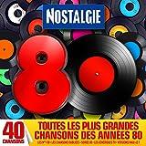 Nostalgie 80 : Tous les plus grandes chansons des années 80 sélectionnées par Nostalgie