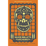 Silver Bullets (A Lefty Mendieta Novel (1))