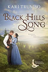 Black Hills Song: A Sweet Historical Romance Set in the Black Hills (Regional Romance Series Book 1) Kindle Edition
