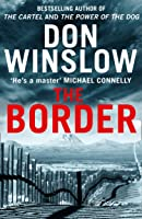 The Border: The Final Gripping Thriller In The