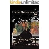 Parallels: A Pride & Prejudice Variation (Reflections Book 3)