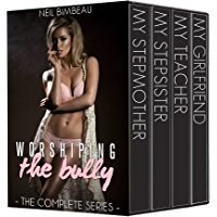 Worshiping The Bully: The Complete Series (English Edition)