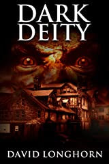 Dark Deity: Supernatural Suspense with Scary & Horrifying Monsters (Asylum Series Book 3) Kindle Edition
