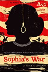 Sophia's War: A Tale of the Revolution Kindle Edition