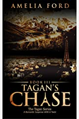 Tagan's Chase: A Romantic Suspense With A Twist (The Tagan Series Book 3) Kindle Edition