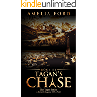 Tagan's Chase: A Romantic Suspense With A Twist (The Tagan Series Book 3)