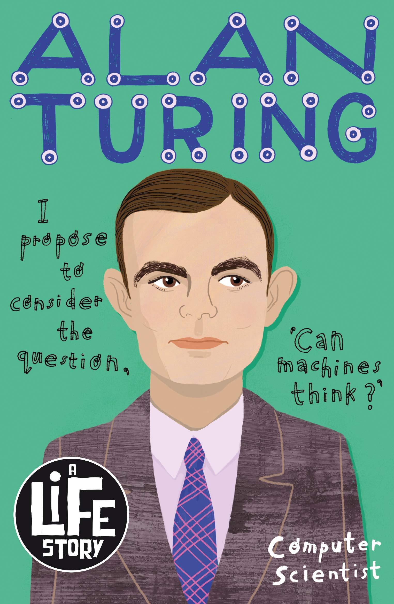 Alan Turing (A Life Story): Amazon.co.uk: Nadin, Joanna: 9781407193199:  Books